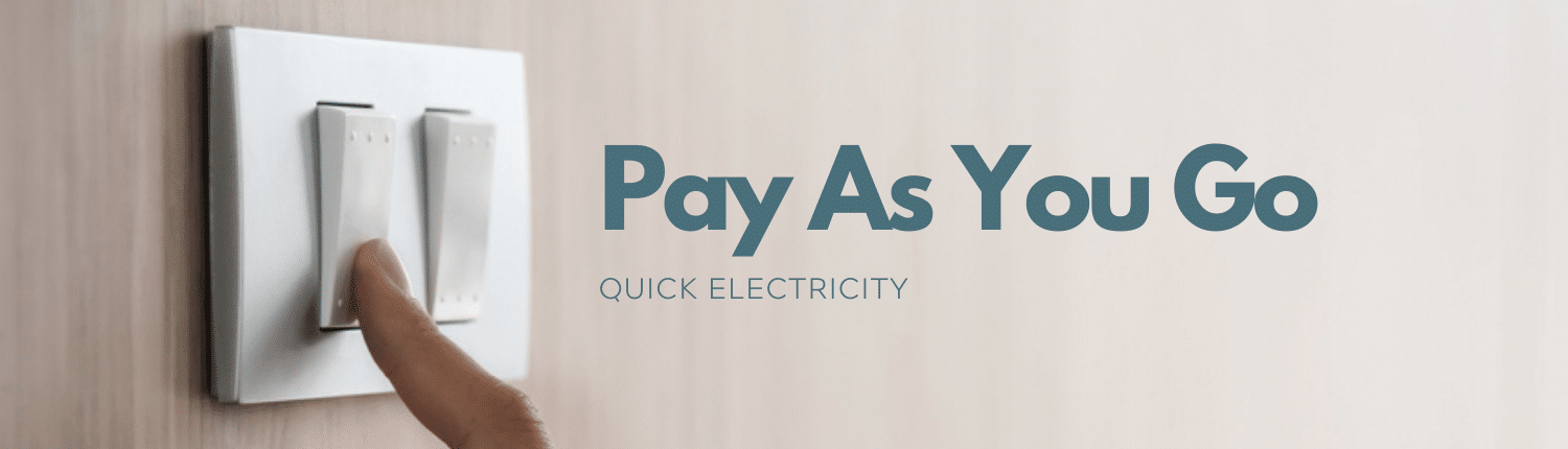 Pay As You Go Energy by Quick Electricity Texas
