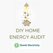 A quick Home Energy Audit can save you hundreds on your electric bill.